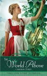 The World Above:  A Retelling of Jack and the Beanstalk and Robin Hood
