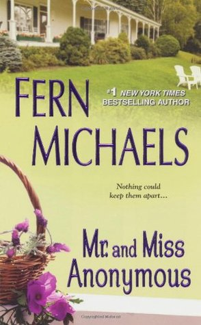 Mr. and Mrs. Anonymous by Fern Michaels