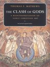 The Clash of Gods: A Reinterpretation of Early Christian Art