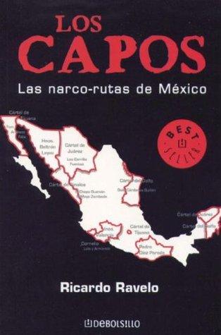 Los Capos, Las narco-rutas de Mexico