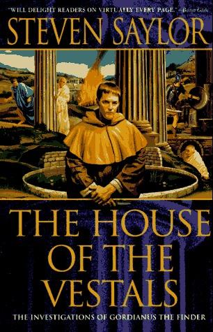 The House of the Vestals (Roma Sub Rosa, #6)