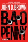 Bad Penny by John D. Brown
