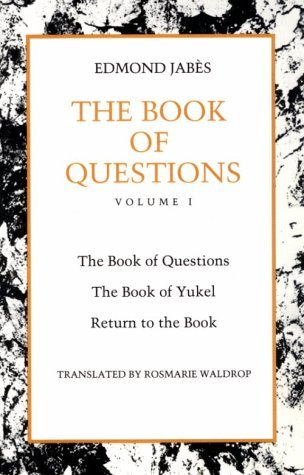 The Book of Questions: Volume I [I. The Book of Questions, II. The Book of Yukel, III. Return to the Book]
