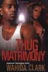 Thug Matrimony (Thug #3)