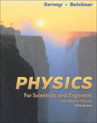 Physics for Scientists and Engineers, Chapters 1-46 by Raymond A. Serway