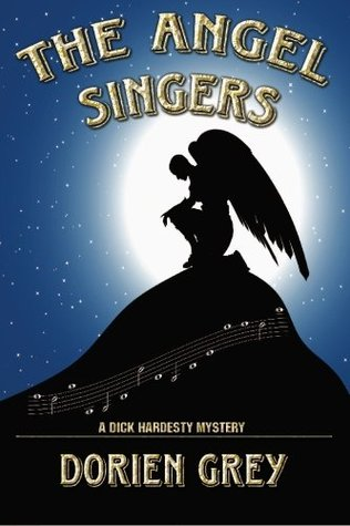The Angel Singers (A Dick Hardesty Mystery, #12)
