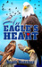 An Eagle's Heart