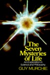 Seven Mysteries of Life by Guy Murchie