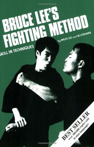 Bruce Lee S Fighting Method Skill In Techniques Vol 3 By Bruce Lee