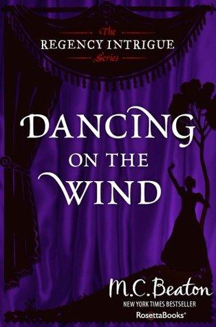 Dancing on the Wind(Regency Intrigue 8)