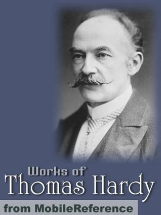Works of Thomas Hardy. (200+ Works) The Return of the Native, Desperate Remedies, Tess of the d'Urbervilles, Jude the Obscure & more (Mobi Collected Works)