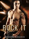 Rock It by Jennifer Chance