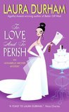 To Love and To Perish (Annabelle Archer, #3)