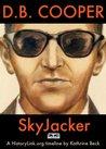 D. B. Cooper, Skyjacker