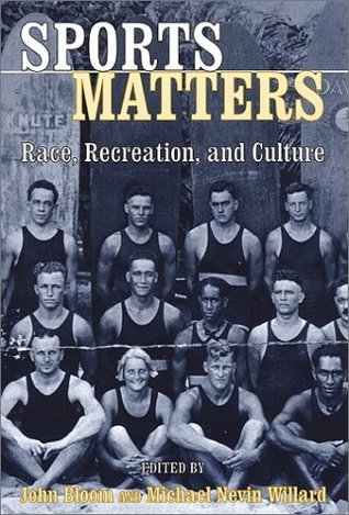 Sports Matters: Race, Recreation, and Culture