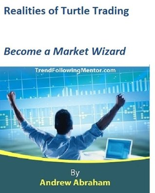 Turtle Trading -Become a Market Wizard