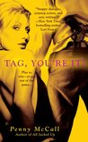 Tag, You're It!