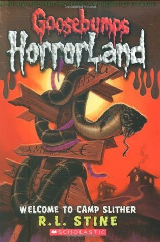 Welcome To Camp Slither (Goosebumps HorrorLand, #9)