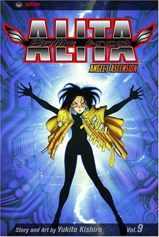 Battle Angel Alita, Volume 09: Angels Ascension(Battle Angel Alita / Gunnm 9)