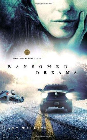 Ransomed Dreams(Defenders of Hope 1)