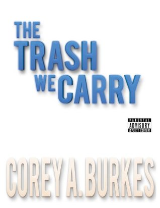 The Trash We Carry