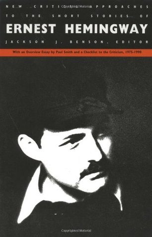 New Critical Approaches to the Short Stories of Ernest Hemingway