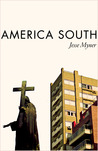 America South: Stories From Far Off The Gringo Trail