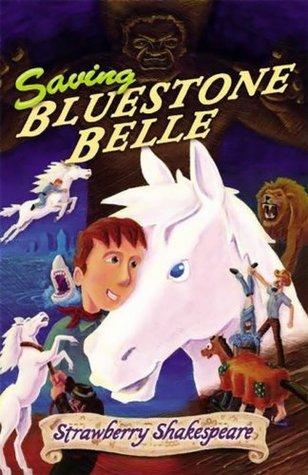 Saving Bluestone Belle: Horse Kid & Blue (Children's Horse Books)