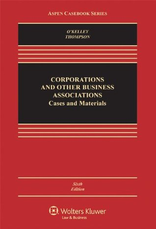 Corporations and Other Business Associations: 2010 Cases and Materials (Law School Casebook Series)