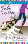 Double Dog Dare (Kendra Ballantyne, Pet-Sitter Mystery #6)