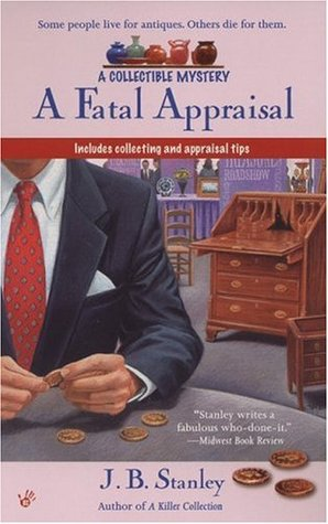 A Fatal Appraisal (A Collectible Mystery, #2)