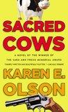 Sacred Cows (Annie Seymour Mystery, #1)