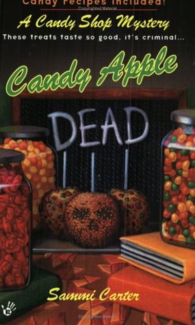 Candy Apple Dead by Sammi Carter