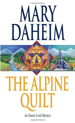 The Alpine Quilt (Emma Lord, #17)