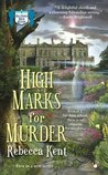 High Marks for Murder (Bellehaven House, #1)