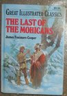 The Last of the Mohicans (Great Illustrated Classics)