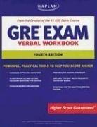 Kaplan GRE Exam Verbal Workbook, Fourth Edition (Kaplan GRE Verbal Workbook)