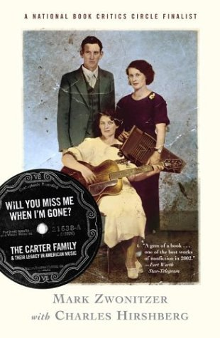 Will You Miss Me When I'm Gone? The Carter Family and Their Legacy in American Music
