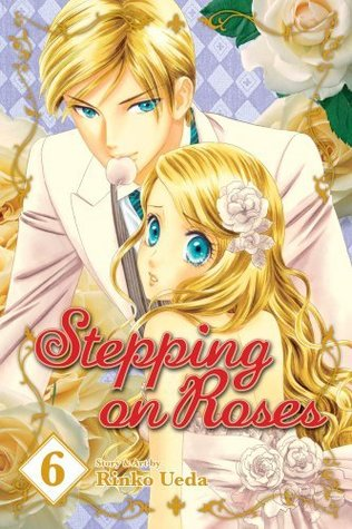 Ebook Stepping on Roses, Vol. 6 by Rinko Ueda DOC!