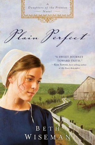 Plain Perfect (Daughters of the Promise, #1)