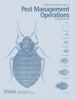 truman s scientific guide to pest management operations by gary w rh goodreads com truman's scientific guide to pest management operations 6th edition truman's guide to pest control 7th edition