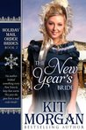 The New Year's Bride (Holiday Mail Order Brides #2)