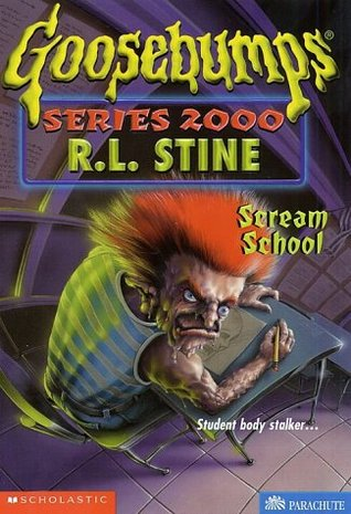 Scream School(Goosebumps 2000 15)