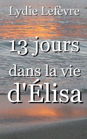 13 Jours dans la Vie dElisa