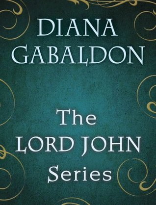The Lord John Series (Lord John Grey, #0.5-3)