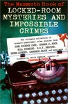 The Mammoth Book of Locked--Room Mysteries and Impossible Crimes by Mike Ashley