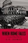 When Rome Falls: A Novel of World War II