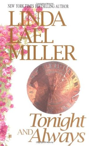 Tonight And Always by Linda Lael Miller
