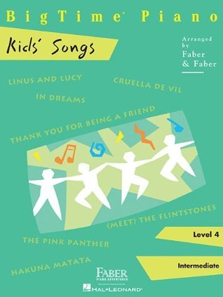 BigTime Kids' Songs: Level 4 (Bigtime Piano)