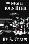 The Night John Died